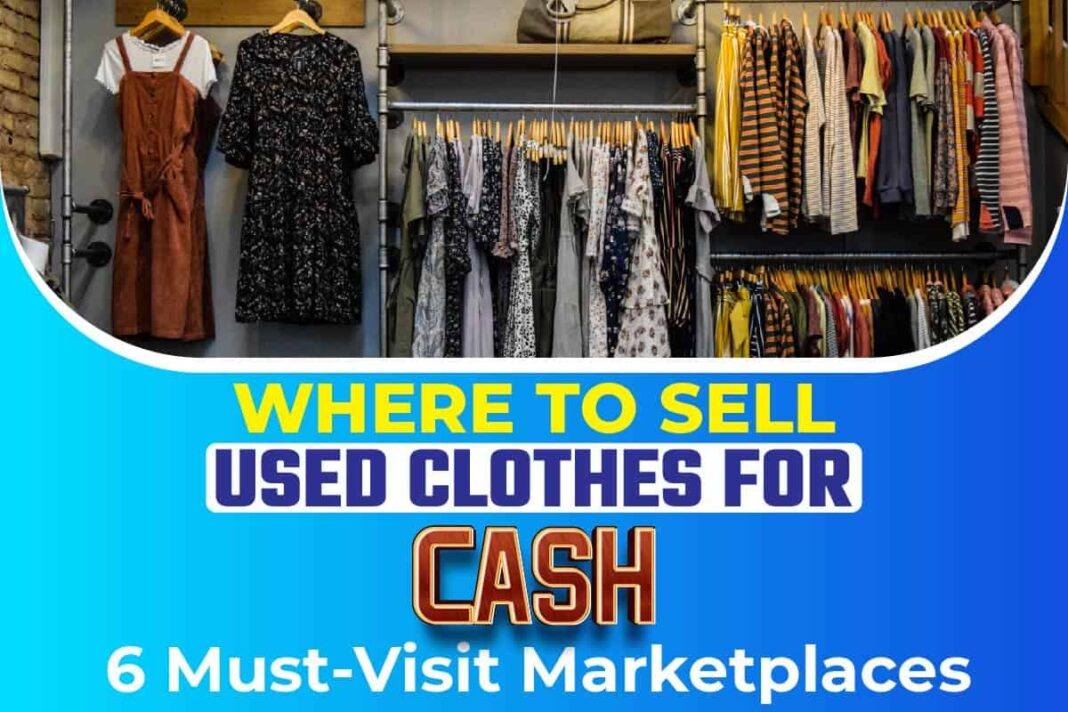 Where To Sell Used Clothes For Cash